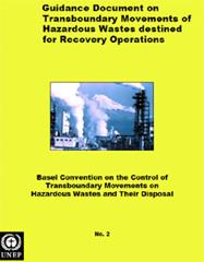 Guidance Document on Transboundary Movements of Hazardous Wastes destined for Recovery Operations