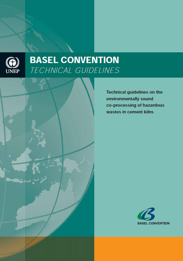 Technical guidelines on the environmentally sound co-processing of hazardous wastes in cement kilns