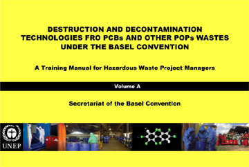 Destruction and Decontamination Technologies for PCBs and Other POPs Wastes - Vol. C