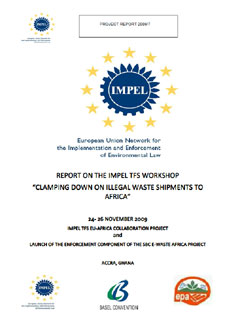 "Report on the workshop ""Clamping Down on Illegal Waste Shipments to Africa"", 24-26 November 2009, Accra, Ghana"