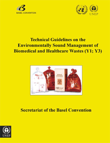 Technical Guidelines on the Environmentally Sound Management of Biomedical and Healthcare Wastes (Y1; Y3) (adopted by COP.6, Dec 2002)