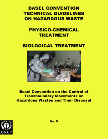 Basel Convention Technical Guidelines on Hazardous Waste Physico-Chemical Treatment (D9) /  Biological Treatment (D8)