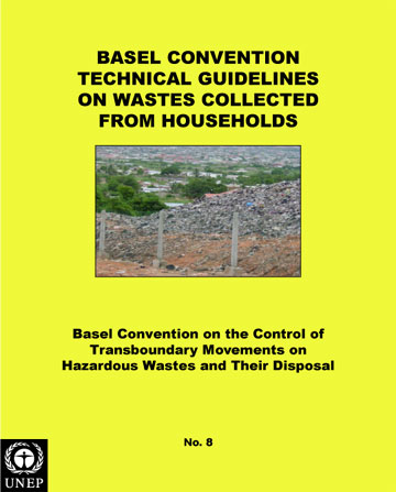 Technical Guidelines on Wastes Collected from Households (Y46) (adopted by COP.2, Mar 1994)