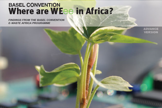 Where are WEEE in Africa? Findings from the Basel Convention E-waste Africa Programme
